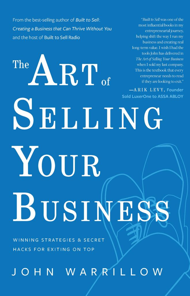 John Warrillow - Wild Business Growth Podcast #151 The Art of Selling Your Business